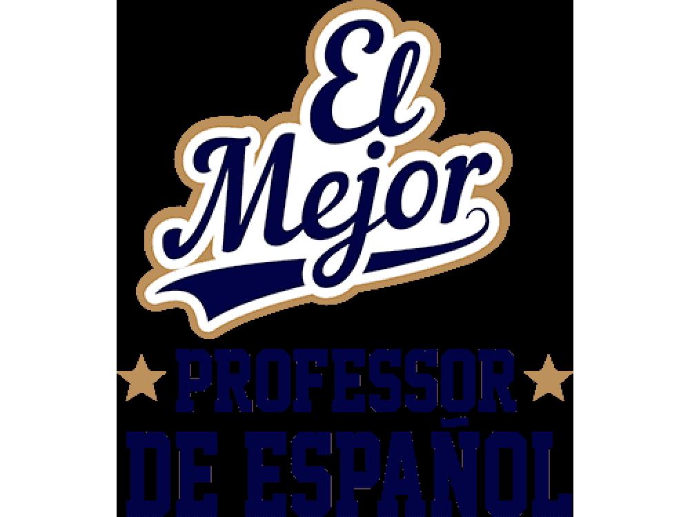 """""""EL Mejor PROFESSOR DE ESPANOL"""" Изображение для нанесения на одежду № 2046"""