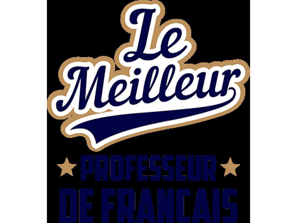 """Ze Meilleur PROFESSEUR DE FRANCAIS"" Изображение для нанесения на одежду № 2047"