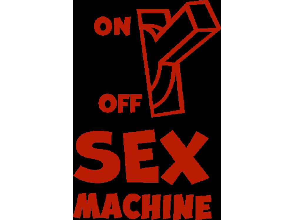 """""""ON OFF SEX MACHINE"""" Изображение для нанесения на одежду № 1284"""